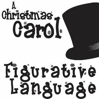 A CHRISTMAS CAROL Figurative Language Bundle