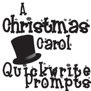 A Christmas Carol Journal Quickwrite Writing Prompts By Created For Learning