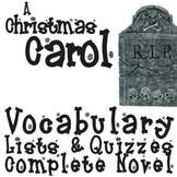 A CHRISTMAS CAROL Vocabulary Complete Novel (90 words)
