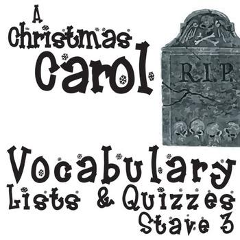 A CHRISTMAS CAROL Vocabulary List and Quiz (30 words, Stave 3)