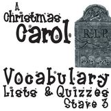 A CHRISTMAS CAROL Vocabulary List and Quiz (30 words, Stave 3)