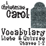 A CHRISTMAS CAROL Vocabulary List and Quiz (30 words, Staves 1-2)