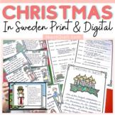 CHRISTMAS: CHRISTMAS AROUND THE WORLD: CHRISTMAS IN SWEDEN