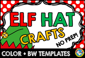 CHRISTMAS CRAFTS: ELF CRAFT HAT TEMPLATES