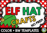 CHRISTMAS ELF CRAFT HAT TEMPLATES (DECEMBER ACTIVITIES KINDERGARTEN)