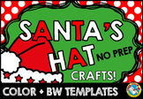 CHRISTMAS CRAFTS FOR PRESCHOOLERS (SANTA HAT) DECEMBER ACT