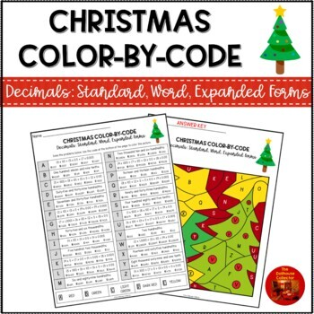 CHRISTMAS Color-By-Code Math Activity: DECIMALS - STANDARD, WORD, EXPANDED FORMS