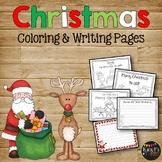 CHRISTMAS Coloring & Writing Pages {Santa, Reindeer, Elves, Christmas Tree}
