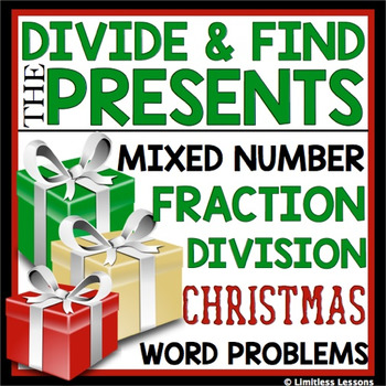 CHRISTMAS DIVIDING FRACTIONS WORD PROBLEMS