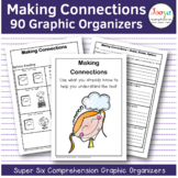 Super Six Reading Strategies Making Connections
