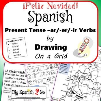 CHRISTMAS EDITION!  PRESENT TENSE SPANISH REG -AR/-ER/-IR VERBS Draw on Grid