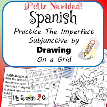 CHRISTMAS EDITION!  SPANISH IMPERFECT SUBJUNCTIVE Draw on Grid