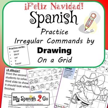 CHRISTMAS EDITION! SPANISH IRREGULAR COMMANDS Draw on Grid