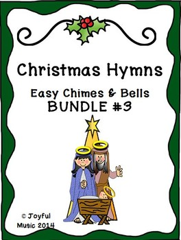 CHRISTMAS HYMNS - 3 Easy Chimes & Bells Arrangements BUNDLE #3