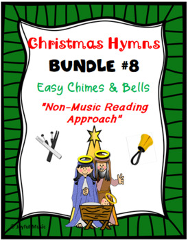 CHRISTMAS HYMNS - 3 Easy Chimes & Bells Arrangements BUNDLE #8