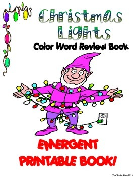 CHRISTMAS LIGHTS COLOR WORD ** EMERGENT READER BOOK ... READ TO SELF!