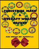 CHRISTMAS  MATH  AND  LITERACY  WREATH  PACKET  PLUS  WREA