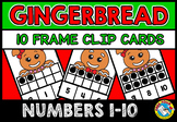 GINGERBREAD MAN ACTIVITIES KINDERGARTEN (CHRISTMAS TEN FRAMES GAME)