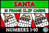 CHRISTMAS MATH CENTER KINDERGARTEN DECEMBER ACTIVITY (SANTA TEN FRAMES 1-10)