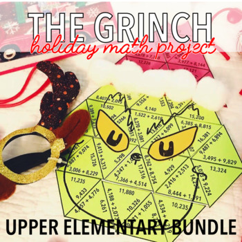 CHRISTMAS MATH MATH PROJECT - THE GRINCH - UPPER ELEMENTARY BUNDLE