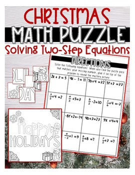CHRISTMAS MATH PUZZLE Solving Two Step Equations