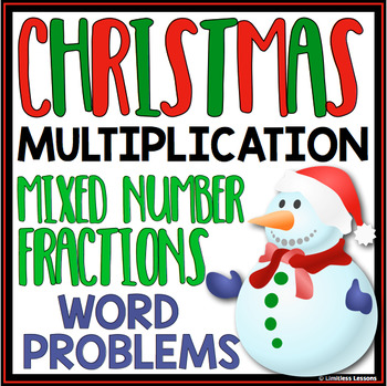 CHRISTMAS MULTIPLYING FRACTIONS WORD PROBLEMS