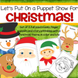 CHRISTMAS Masks and Puppets - Oral Language & Dramatic Play