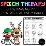 CHRISTMAS:  NO-PREP Activities for Speech Therapy, Prescho