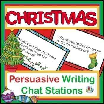 CHRISTMAS PERSUASIVE CHAT STATIONS AND TOPICS
