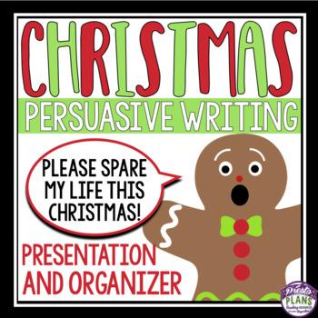 CHRISTMAS PERSUASIVE WRITING: GINGERBREAD MAN