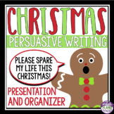 CHRISTMAS PERSUASIVE WRITING: GINGERBREAD MAN