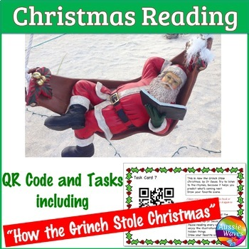 CHRISTMAS READING Task Cards Literacy Center use QR Code for a Grinch Christmas