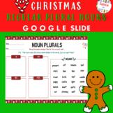 CHRISTMAS REGULAR PLURAL NOUNS (-S,-ES,-IES,-VES) - GOOGLE SLIDES