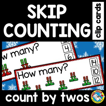 CHRISTMAS MATH ACTIVITIES: SKIP COUNTING CENTERS: COUNTING BY 2S CLIP CARDS