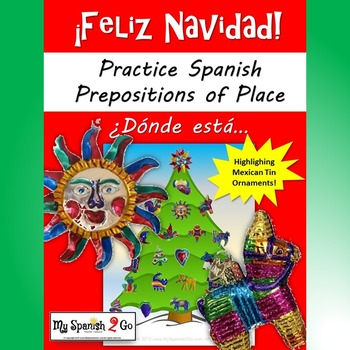 CHRISTMAS:  SPANISH PREPOSITIONS OF PLACE WRITING AND SPEAKING ACTIVITY