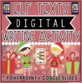 CHRISTMAS THEMED DIGITAL WRITING ACTIVITY: ELF TEXTS