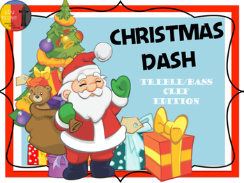 CHRISTMAS DASH - TREBLE/BASS CLEF NOTES