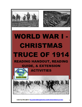 Secondary - WWI CHRISTMAS TRUCE HANDOUT AND TEXT DEPENDENT READING GUIDE