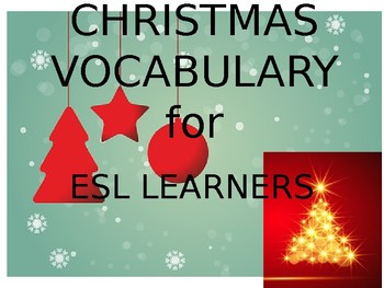 CHRISTMAS VOCABULARY FOR ESL LEARNERS