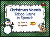 CHRISTMAS Vocab Taboo Game in Spanish/Juego Tabú Vocabulario Navidad en Español