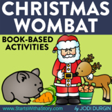 CHRISTMAS WOMBAT Activities and Read Aloud Lessons for Dig