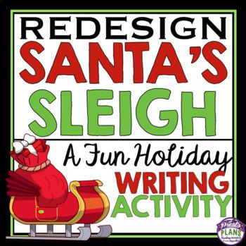 CHRISTMAS WRITING ACTIVITY: DESIGN SANTA'S SLEIGH