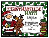 CHRISTMASVILLE - Addition & Subtraction Fact Fluency