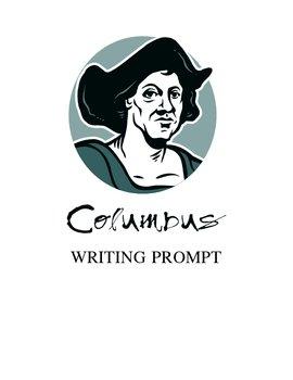 CHRISTOPHER COLUMBUS PERSUASIVE WRITING PROMPT