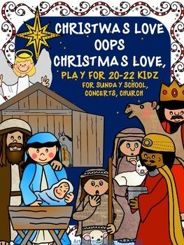 CHRISTWAS LOVE OOPS, CHRISTMAS LOVE, PLAY FOR 20-22 KIDZ