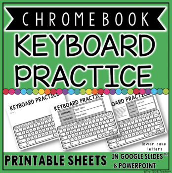chromebook keyboard printable practice sheets by the techie teacher