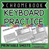 CHROMEBOOK KEYBOARD PRINTABLE PRACTICE SHEETS