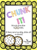 CHUNK IT! - Multi-syllabic Words