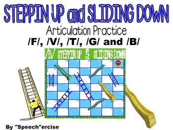 STEPPIN UP & SLIDING DOWN Game- Articulation Practice for /F/,/V/,/T/, /G/ & /B/