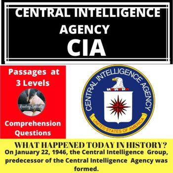 CIA Central Intelligence Agency Differentiated Reading Passage January 22